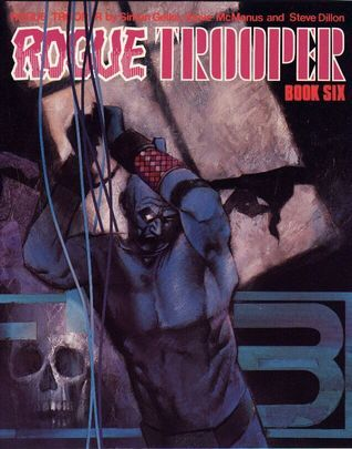 Rogue Trooper: Book #6  by  Simon Geller