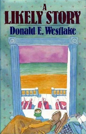 A Likely Story Donald E. Westlake