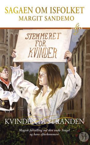 Kvinden På Stranden (Sagaen om Isfolket, #34)  by  Margit Sandemo