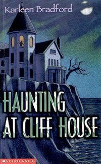The Haunting At Cliff House Karleen Bradford