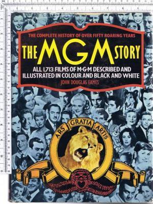 The MGM Story John Douglas Eames