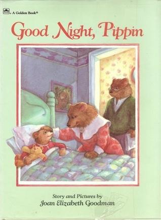 Good Night, Pippin  by  Joan Elizabeth Goodman