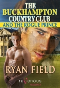 The Buckhampton Country Club and the Rogue Prince Ryan Field