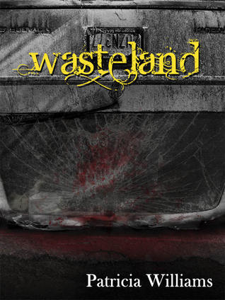 Wasteland (The Kin Trilogy, #1) Patricia  Williams
