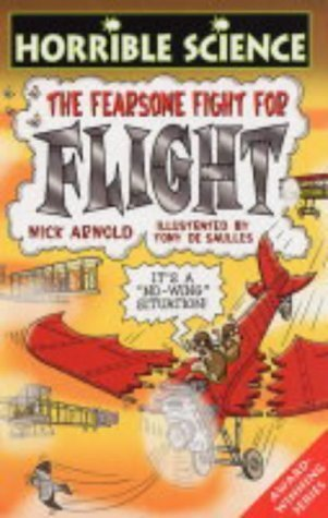 The Fearsome Fight for Flight  by  Nick Arnold