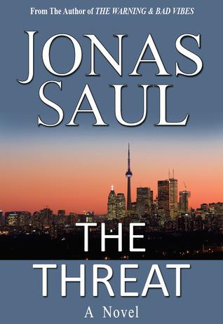 The Threat  by  Jonas Saul