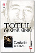 Totul despre mine! Constantin Cheianu