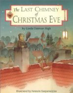 The Last Chimney of Christmas Eve Linda Oatman High