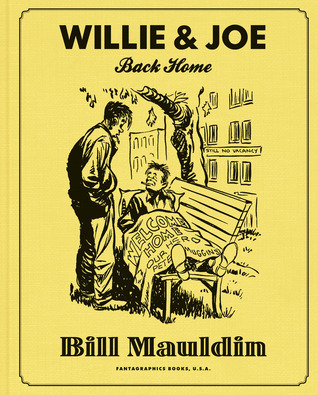 Willie and Joe: Back Home  by  Bill Mauldin