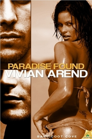 Paradise Found (Bandicoot Cove, #2)  by  Vivian Arend