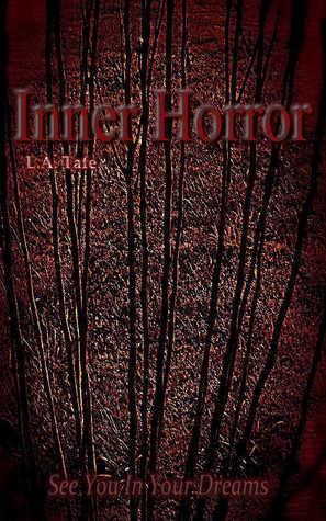 Inner Horror L.A. Tafe