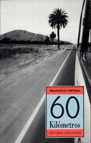 60 kilómetros  by  Francisco Ortega
