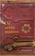 De zeven munten (Het boek der tijden #2) Guillaume Prévost