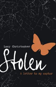 Stolen: A Letter to My Captor Lucy Christopher