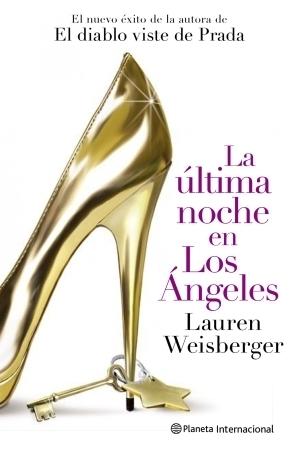 La última noche en Los Ángeles Lauren Weisberger
