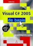 Visual C# 2005: de basis  by  Sander Gerz
