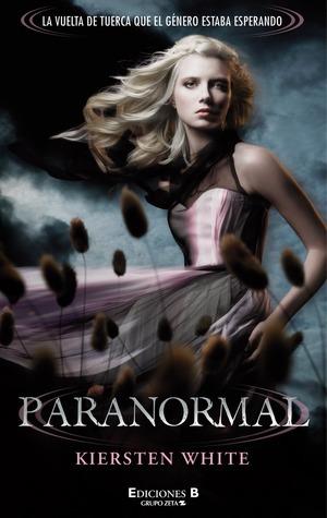 Paranormal (Paranormal, #1) Kiersten White