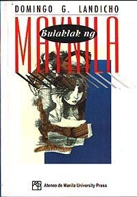 Bulaklak ng Maynila  by  Domingo G. Landicho