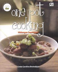 One Pot Cooking - Hidangan Sepinggan Linda Carolina Brotodjojo