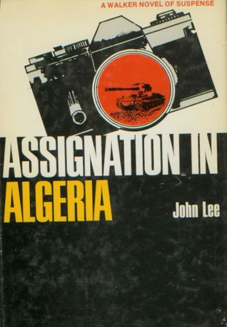 Assignation Algeria  by  John  Lee