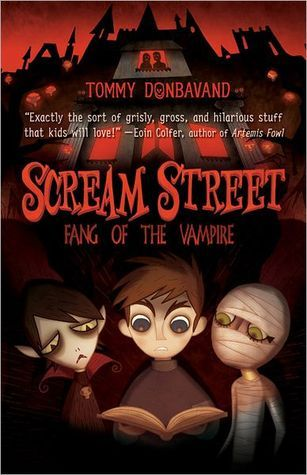 Fang of the Vampire (Scream Street, #1)  by  Tommy Donbavand