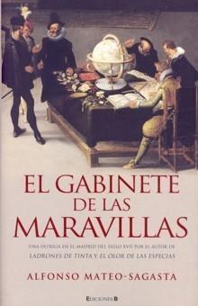 El gabinete de las maravillas (Isidoro Montemayor, #2)  by  Alfonso Mateo-Sagasta