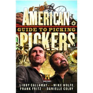 American Pickers Guide to Picking Libby Callaway