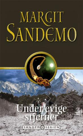 Under Evige Stjerner (Sandemoserien, #22) Margit Sandemo