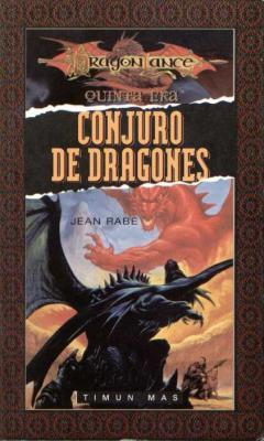 Conjuro de dragones (Quinta Era, #3) Jean Rabe