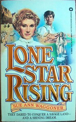 Lone Star Rising  by  Waggoner