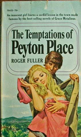 The Temptations of Peyton Place Roger Fuller