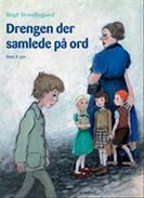 Drengen der samlede på ord  by  Birgit Strandbygaard
