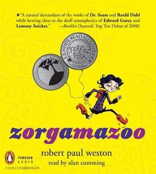 Zorgamazoo Audio CD  by  Robert Paul Weston