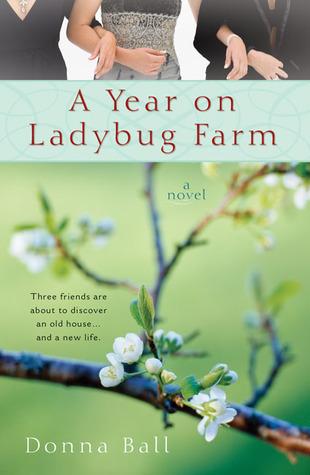 A Year on Ladybug Farm (Ladybug Farm #1) Donna Ball