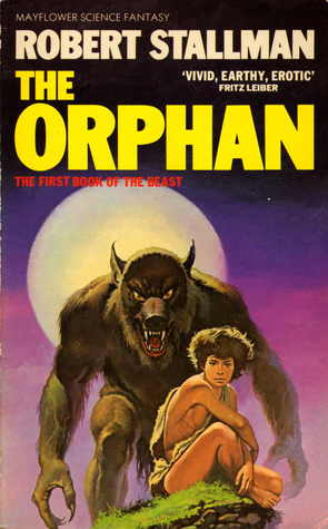 The Orphan: The First Book of the Beast  by  Robert Stallman