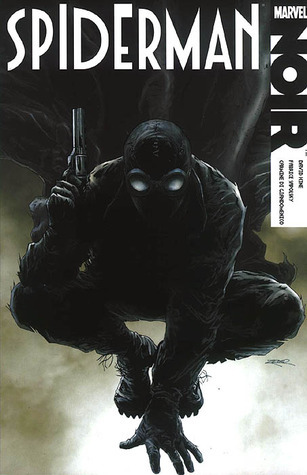 Spiderman Noir  by  David Hine