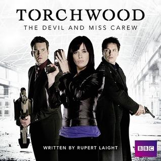 The Devil and Miss Carew (Torchwood Audio Drama, #5)  by  Rupert Laight