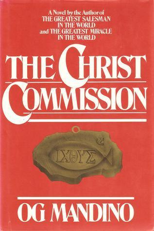 The Christ Commission Og Mandino