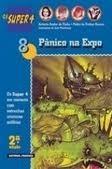 Pânico na Expo (Os Super 4, #8) António Avelar de Pinho
