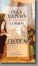 La peresa : eròtica  by  Olga Xirinacs