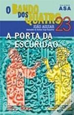 A Porta da Escuridão  by  João Aguiar