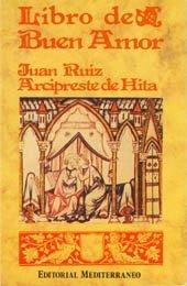 El Libro del Buen Amor  by  Juan Ruiz (Arcipreste de Hita)