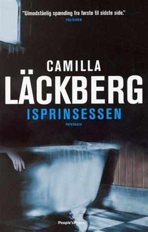 Isprinsessen (Patrik Hedström, #1) Camilla Läckberg