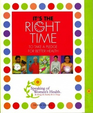 ITS THE RIGHT TIME: To take a pledge for better health  by  Speaking of Womens Health Foundation