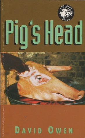 Pigs Head (A Pufferfish mystery, #1)  by  David      Owen