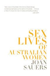 Sex Lives Of Australian Women Joan Sauers