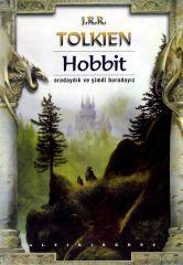 Hobbit: Oradaydık ve Şimdi Buradayız J.R.R. Tolkien