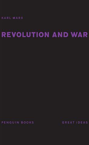 Revolution and War Karl Marx