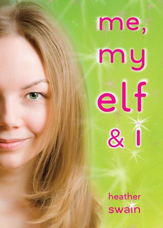Me, My Elf & I Heather Swain