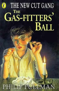 The Gas-Fitters Ball (The New Cut Gang, #2)  by  Philip Pullman